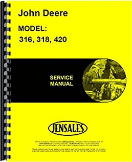 john deere 316 318 420 l g tractor service manual jd s tm1590 rh amazon com john deere 318 parts manual pdf john deere 318 garden tractor parts manual