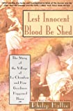 Lest Innocent Blood Be Shed by Philip Hallie front cover