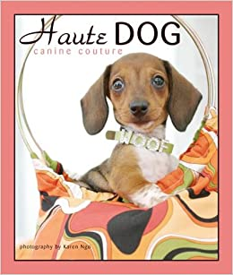 Haute Dog: Canine Couture