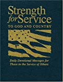 Strength For Service: Daily Devotional Messages For Those In The Service Of Others