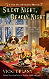 Silent Night, Deadly Night (A Year-Round Christmas Mystery)