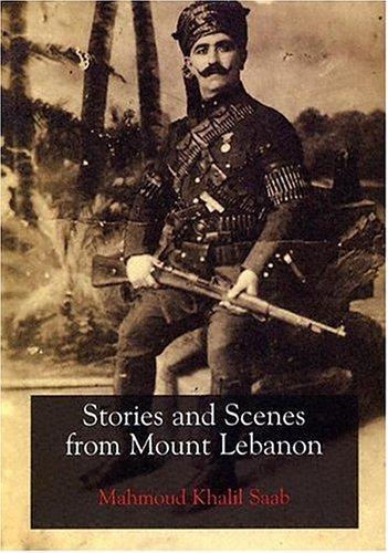 Stories & Scenes From Mount Lebanon