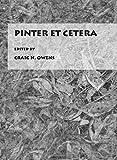 Pinter Et Cetera by Craig N. Owens (2009-06-01)
