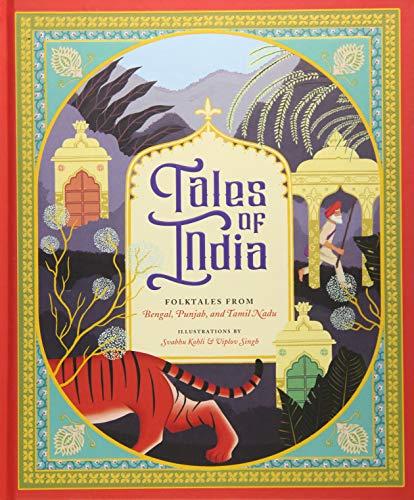 Tales of India: Folk Tales from Bengal, Punjab, and Tamil Nadu ()