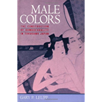 Male Colors: The Construction of Homosexuality in Tokugawa Japan (English Edition)