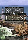 Guide to the National Park Areas: Eastern States