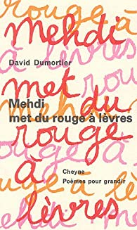 Mehdi met du rouge à lèvres par David Dumortier