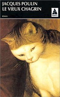 Le vieux chagrin : roman, Poulin, Jacques