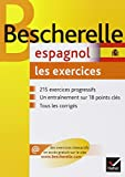 Bescherelle Espagnol - Les Exercices (French and English Edition)