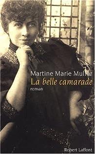 La Belle Camarade par Marie-Martine Muller