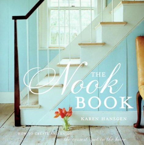 The Nook Book: How to Create and Enjoy the Coziest Spot in the Home pdf