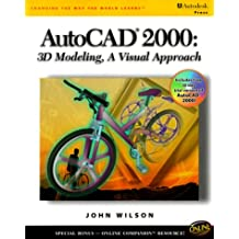 AutoCAD 2000 3D Modeling: A Visual Approach