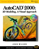 img - for AutoCAD 2000: 3D Modeling,: A Visual Approach book / textbook / text book