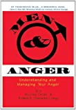 Men and Anger (Understanding and Managing Your Anger)