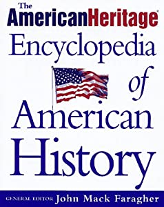 The American Heritage Encyclopedia of American History by Henry Holt and Co.