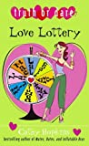 Love Lottery, Cathy Hopkins and Cathy Hopkins, 1416927212
