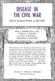 Disease in the Civil War, Paul E. Steiner, 0398018529