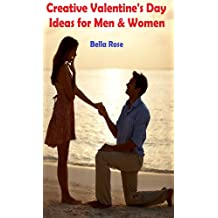 Creative Valentine's Day Ideas for Men & Women - Ultimate Guide