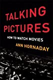 A veteran film critic offers a lively, opinionated guide to thinking and talking about movies--from Casablancato Chinatown, Groundhog Day to Selma.                     Whether we are trying to impress a date after an art-house...