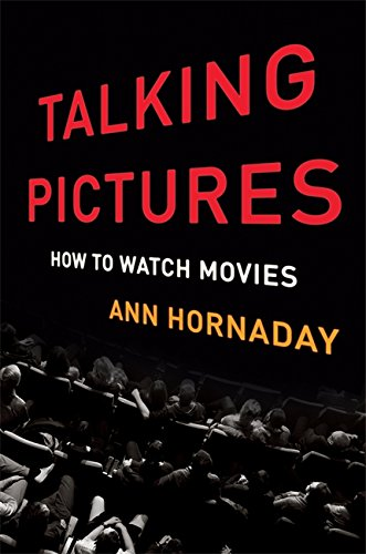 Talking Pictures: How to Watch Movies cover