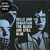 Belle & Sebastian : The Blues are Still Blue [DVD Single]