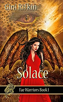 Solace (Fae Warriors Book 1) by [Rifkin, Gini]