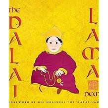 The Dalai Lama: with a Foreword by His Holiness The Dalai Lama