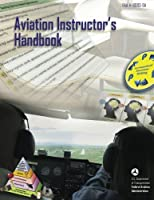 Aviation Instructor's Handbook (FAA-H-8083-9A)