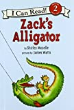Zack's Alligator (I Can Read Books: Level 2)