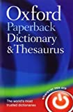Oxford Paperback Dictionary and Thesaurus, , 0199558469