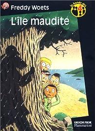 La bande des 4 : L'île maudite par Freddy Woets