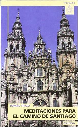 Meditaciones para el camino de Santiago (Astrolabio): Amazon ...
