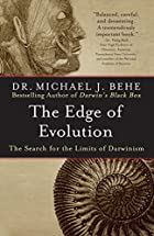 The Edge of Evolution: The Search for the Limits of Darwinism