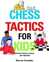 Chess Tactics For Kids (Chess For