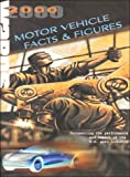 Ward's 2000 - Motor Vehicle Facts and Figures : Documenting the Performance and Impact of the U. S. Auto Industry, Bush, James W. and Zajac, Paul, 0910589763