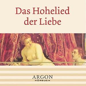 Das Hohelied der Liebe Hörbuch