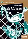 12 contes de Guyane par Clément