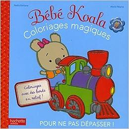 Coloriages Magiques Bébé Koala Amazon Fr Nadia Berkane