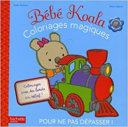 Coloriage Magique Bebe.Coloriages Magiques Bebe Koala Amazon Fr Nadia Berkane Alexis