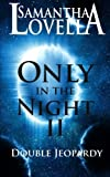 Only in the Night II, Samantha Lovella, 1491031182