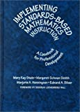 img - for Implementing Standards-Based Mathematics Instruction: A Casebook for Professional Development (Ways of Knowing in Science Series) book / textbook / text book