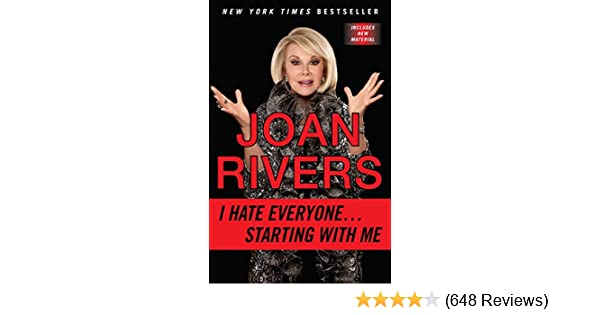 Joan Rivers I Hate Everyone Starting With Me Pdf
