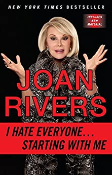 I Hate Everyone...Starting with Me by [Rivers, Joan]