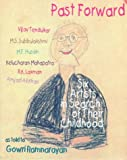 Past Forward : Six Artists in Search of Their Childhood, Ramnarayan, Gowri, 0195639391