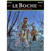 BOCHE T05: DANS LA PEAU D'UN NEUTRE (LE)
