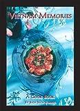 Vietnam Memories: A Cook Book