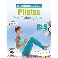 Die SimpleFit-Methode - Pilates - Das Trainingsbuch (Mit DVD): Zugunsten Deutsche Sporthilfe