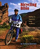 Bicycling Bliss, Portia H. Masterson, 0975386808