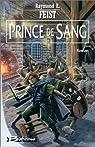 Prince de sang, tome 1 : L'Entre deux guerres par Feist