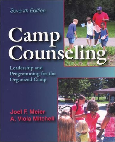Camp Counseling: Leadership and Programming for the Organized Camp, Seventh Edition ebook